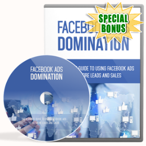 Special Bonuses - February 2018 - Facebook Ads Domination Video Upgrade Pack