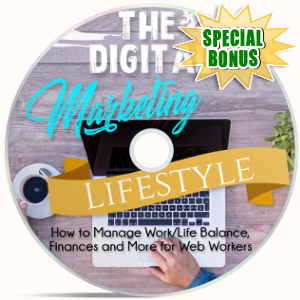 Special Bonuses - February 2018 - The Digital Marketing Lifestyle - Video Upgrade