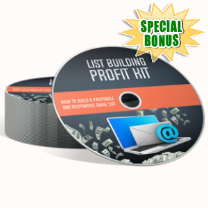 Special Bonuses - March 2018 - List Building Profit Kit Video Upgrade Pack