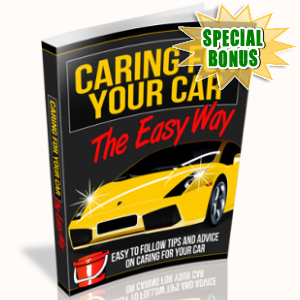 Special Bonuses - March 2018 - Caring For Your Car The Easy Way