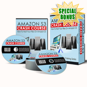 Special Bonuses - March 2018 - Amazon S3 Crash Course Video Upgrade Pack