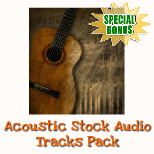 Special Bonuses - March 2018 - Acoustic Stock Audio Tracks Pack
