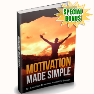 Special Bonuses - March 2018 - Motivation Made Simple