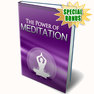 Special Bonuses - March 2018 - The Power Of Meditation