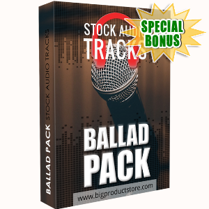 Special Bonuses - March 2018 - Ballad Stock Audio Tracks Pack
