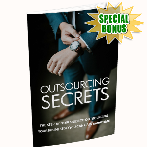 Special Bonuses - March 2018 - Outsourcing Secrets