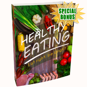 Special Bonuses - March 2018 - Healthy Eating Guide Pack