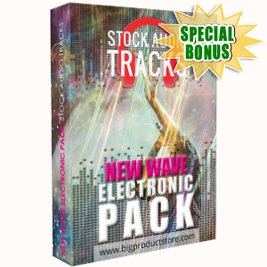 Special Bonuses - April 2018 - New Wave Electronic Stock Audio Tracks Pack