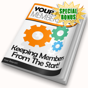 Special Bonuses - April 2018 - Your First Membership Site Pack