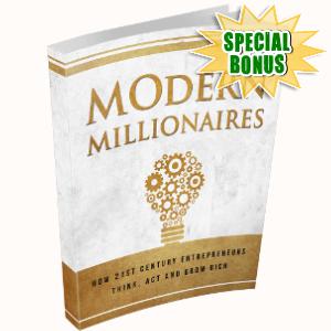 Special Bonuses - April 2018 - Modern Millionaires