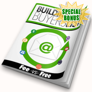 Special Bonuses - April 2018 - Building Your Buyers List Pack