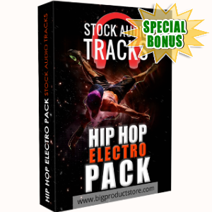 Special Bonuses - April 2018 - Hip Hop Electro Stock Audio Tracks Pack
