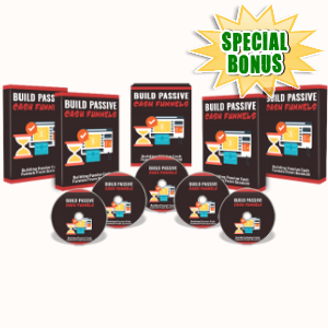 Special Bonuses - April 2018 - Build Passive Cash Funnels Video Series Pack