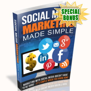 Special Bonuses - April 2018 - Social Media Marketing Made Simple