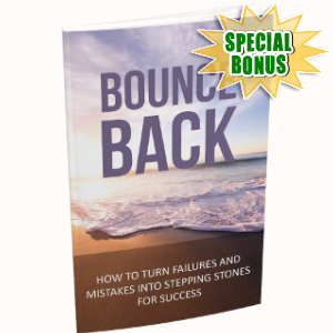 Special Bonuses - April 2018 - Bounce Back