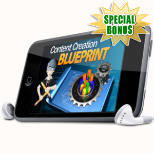 Special Bonuses - April 2018 - Content Creation Blueprint Audio Pack