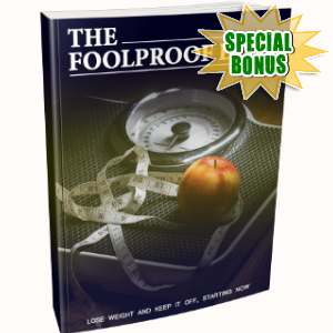 Special Bonuses - April 2018 - The Foolproof Diet Pack
