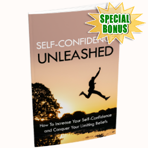 Special Bonuses - May 2018 - Self Confidence Unleashed