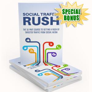 Special Bonuses - May 2018 - Social Traffic Rush Pack