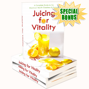 Special Bonuses - May 2018 - Juicy For Vitality Pack