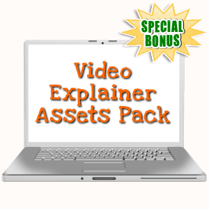 Special Bonuses - May 2018 - Video Explainer Assets Pack