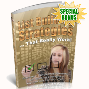 Special Bonuses - June 2018 - List Building Strategies That Really Work