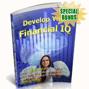 Special Bonuses - June 2018 - Developing Your Financial IQ