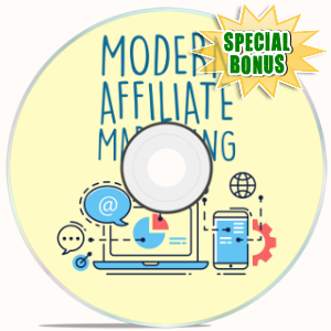 Special Bonuses - June 2018 - Modern Affiliate Marketing Video Upgrade Pack