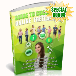 Special Bonuses - June 2018 - Guide To Successful Online Freelancing