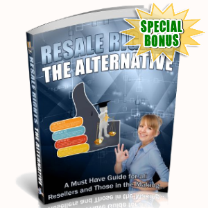 Special Bonuses - June 2018 - Resale Rights - The Alternative