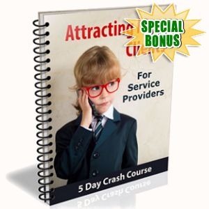 Special Bonuses - June 2018 - Attracting More Clients