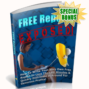 Special Bonuses - June 2018 - Free Reports Exposed