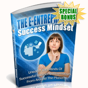 Special Bonuses - June 2018 - The E-Entrepreneur Success Mindset