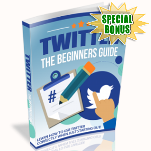 Special Bonuses - June 2018 - Twitter The Beginner Guide