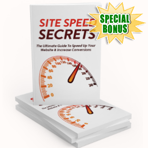 Special Bonuses - July 2018 - Site Speed Secrets Pack