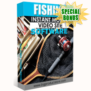 Special Bonuses - July 2018 - Fishing Instant Mobile Video Site Software
