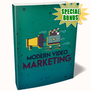 Special Bonuses - July 2018 - Modern Video Marketing Pack
