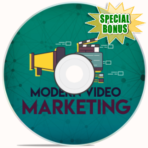 Special Bonuses - July 2018 - Modern Video Marketing Video Upgrade Pack