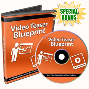 Special Bonuses - August 2018 - Video Teaser Blueprint Video Series Pack