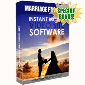 Special Bonuses - August 2018 - Marriage Proposal Instant Mobile Video Site Software