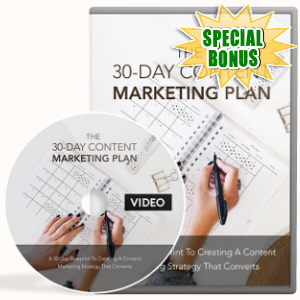 Special Bonuses - August 2018 - The 30-Day Content Marketing Plan Video Upgrade Pack
