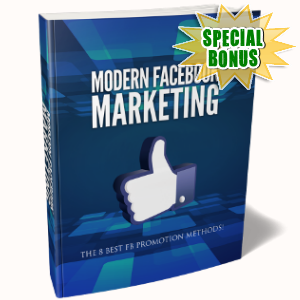 Special Bonuses - August 2018 - Modern Facebook Marketing Pack