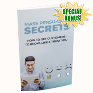 Special Bonuses - August 2018 - Mass Persuasion Secrets