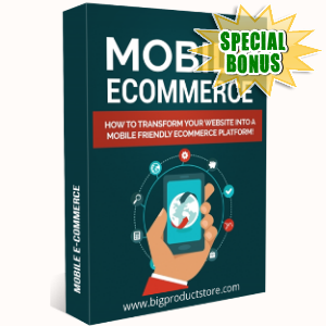 Special Bonuses - August 2018 - Mobile Ecommerce Guide