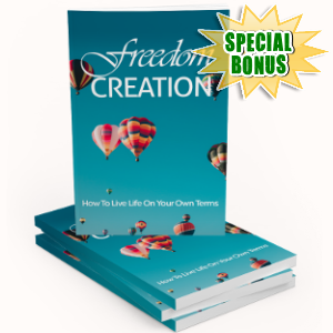 Special Bonuses - August 2018 - Freedom Creation Pack