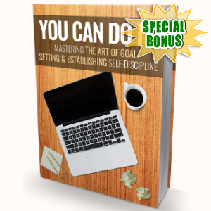 Special Bonuses - August 2018 - You Can Do It Pack