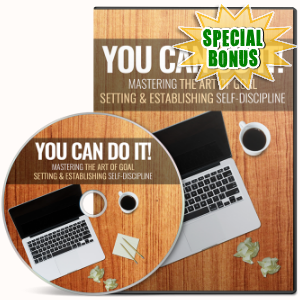 Special Bonuses - August 2018 - You Can Do It Video Upgrade Pack