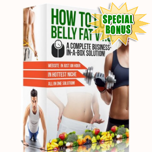 Special Bonuses - August 2018 - How To Lose Belly Fat Pack