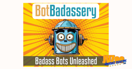 Bot Badassery Review and Bonuses