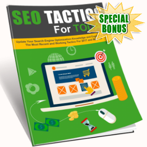 Special Bonuses - September 2018 - SEO Tactics For Today
